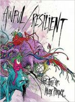 Iron Oxide Art The Awful Reslient Art-of-Alex-Pardee